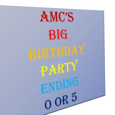 AMC Big Birthday
